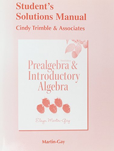 Student's Solutions Manual for Prealgebra & Introductory Algebra (3rd Edition)