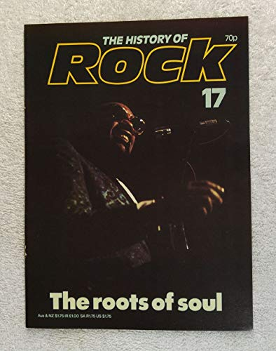 Ray Charles - The Roots of Soul - The History of Rock Magazine #17 (1982) - Other Content: Jackie Wilson, Sam Cooke, Little Willie John - 20 Pages