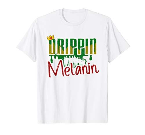 Drippin Melanin Poppin Black History TShirt Pride Month Gift]()