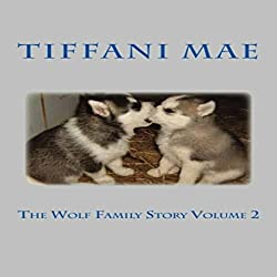 The Wolf Family Story, Book 2