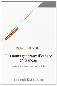 Book Les noms g?n?raux d'espace en fran?ais (French Edition) by Maurice Grevisse (1975-05-04)