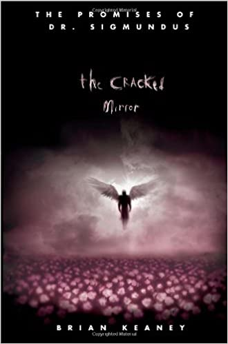 Amazon.com: Dr. Sigmundus: The Cracked Mirror (The Promises of Dr.  Sigmundus): Brian Keaney: Books