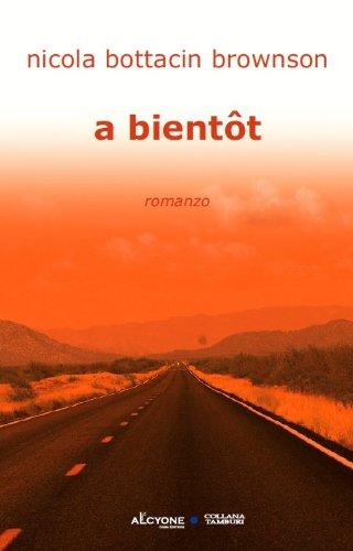 A bientot (Italian Edition)