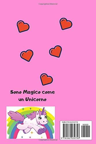 Sono Magica come un Unicorno- Agenda e album per disegnare ...