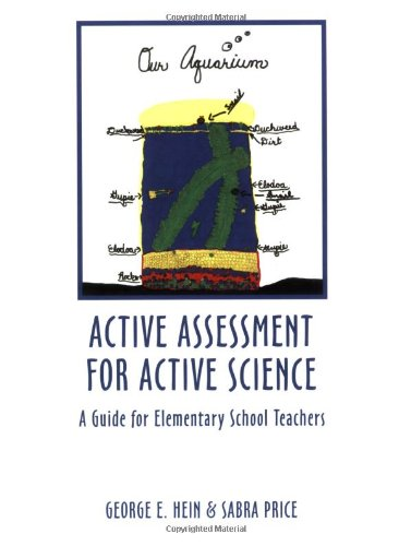 Active Assessment for Active Science: A Guide for Elementary School Teachers -