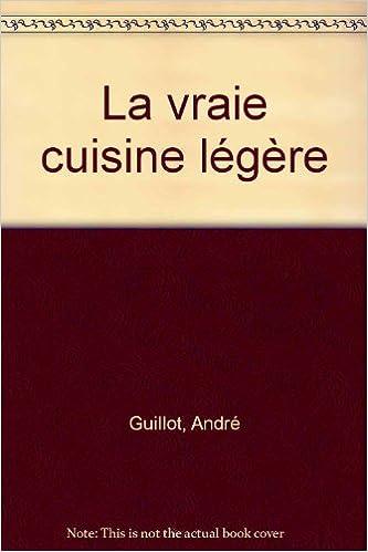 Livres La vraie cuisine légère pdf ebook