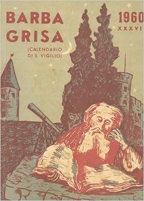 Calendario 1960.Barba Grisa Calendario Di S Vigilio N A Amazon Com