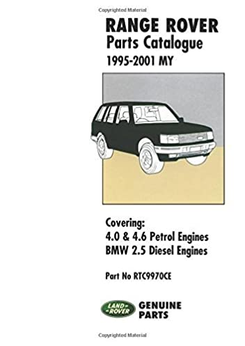 range rover parts catalogue 1995 2001 my covering 4 0 4 6 petrol rh amazon com 2002 Range Rover 2002 Range Rover