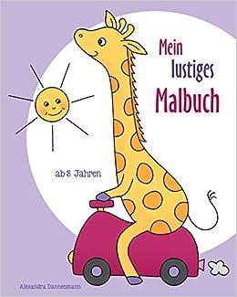 Mein Lustiges Malbuch Ausmalbilder Und Malvorlagen Für Kinder Ab 3