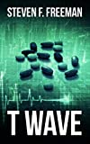 T Wave (The Blackwell Files Book 3)