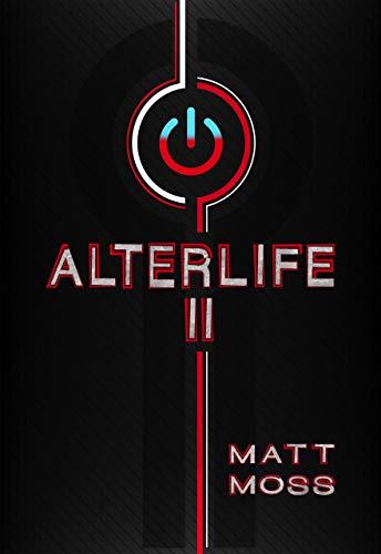 Alterlife II: A Suspenseful Technological Thriller