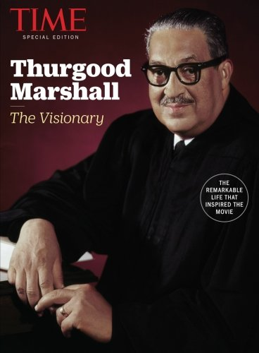 TIME Thurgood Marshall: The Visionary