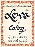 img - for The Love of Eating: Another Simply Delicious Cookbook book / textbook / text book