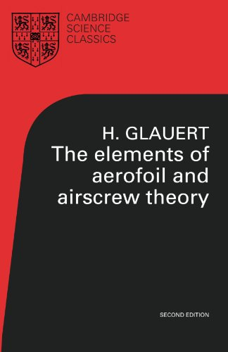 foil and Airscrew Theory (Cambridge Science Classics) ()