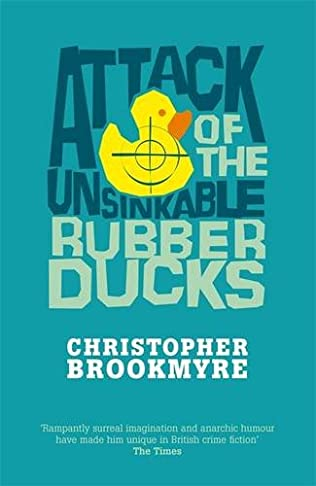 book cover of Attack of the Unsinkable Rubber Ducks