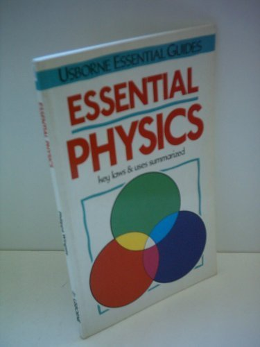 Essential Physics (Essential Guides Series)