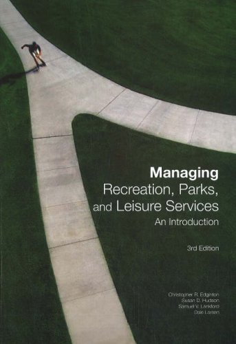 Read Online By Christopher R. Edginton - Managing Recreation, Parks and Leisure Services: An Introduction (2Rev Ed) (3/29/08) pdf epub