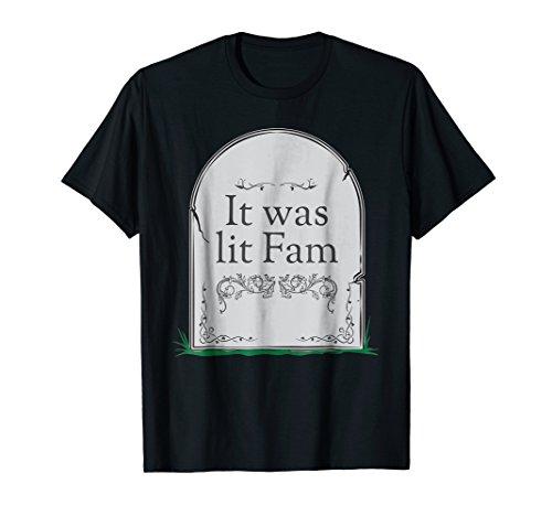 Mens It was lit fam gravestone halloween t-shirt