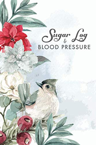 Blood Pressure and Sugar Log: Vintage Bird Cover | 53 Weeks Daily Tracking Record Book For Blood Pressure and Blood Sugar Levels | Diabetes Journal ... (Daily Diabetic and Blood Pressure Log) (Low Sugar Levels And Low Blood Pressure)