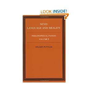 Mind, Language and Reality (Philosophical Papers Vol 2, Hilary Putnam )