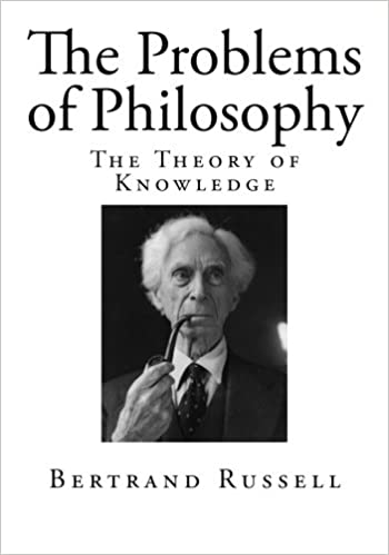 Book The Problems of Philosophy: The Theory of Knowledge
