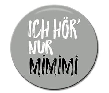button sprüche Polarkind Button Pin Anstecker Ich höre nur Mimimi 38mm Spruch  button sprüche