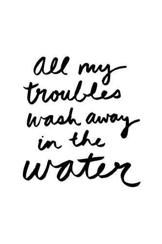 All My Trouble Wash Away In The Water QUOTE BLACK (set of 2) - Waterproof Vinyl Decal Stickers for Laptop Phone Helmet Car Window Bumper Mug Tuber Cup Door Wall Decoration