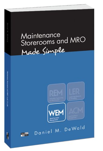 (Maintenance Storerooms and MRO - Made Simple)