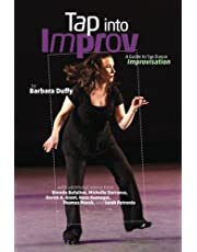 Tap Into Improv: A Guide to Tap Dance Improvisation