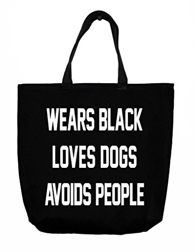 "Tote Bag With Saying By Greeving Cards - Humorous ""Wears Black, Loves Dogs, Avoids People"" Saying - Durable Cotton Twill - 10 Ounce Capacity Size Beach Tote - Black"