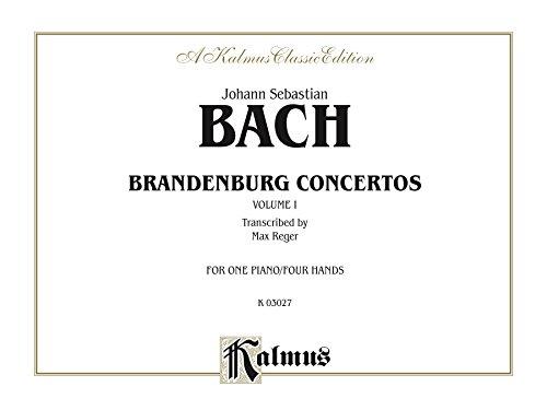 Alfreds Max Keyboard - Brandenburg Concertos, Volume I: For One Piano, Four Hands (Kalmus Edition)