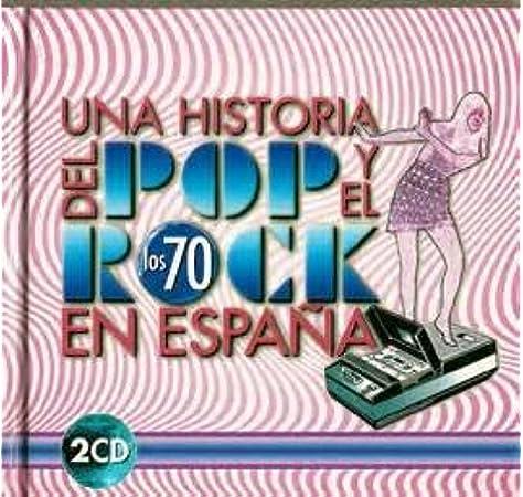 Una Historia del Pop y el Rock En España de los Años 70: Joan Manuel Serrat, Pablo Abraira: Amazon.es: Música