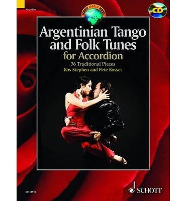 [(Argentinian Tango and Folk Tunes for Accordion: 36 Traditional Pieces)] [Author: Pete Rosser] published on (January, 2014)