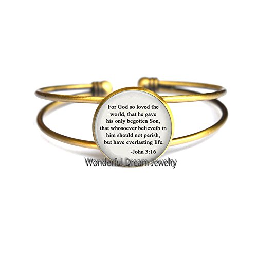 God so loved the world Jewelry Scripture quote Bangle Trendy Prayer Religious jewelry Christian Gift Christian Gift,PU067 (Brass)
