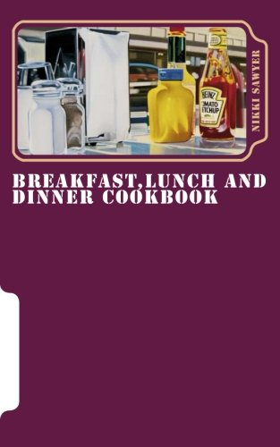 Download Breakfast,Lunch and Dinner Cookbook: At Home and Hungry London pdf epub