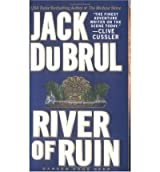[River of Ruin] [by: Jack DuBrul]