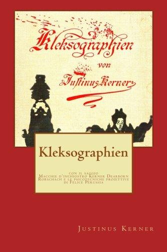 Download Kleksographien: Macchie d'inchiostro Kerner Dearborn Rorschach e le psicotecniche proiettive (Psicotecnica Papers) (Italian Edition) ebook