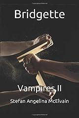 Bridgette: Vampires II Paperback