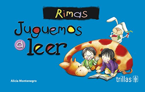 Juguemos a leer / Let's Play Reading: Rimas / Rhymes (Spanish Edition)