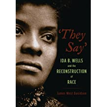 Amazon james west davidson kindle store they say ida b wells and the reconstruction of race new narratives in american history fandeluxe Gallery