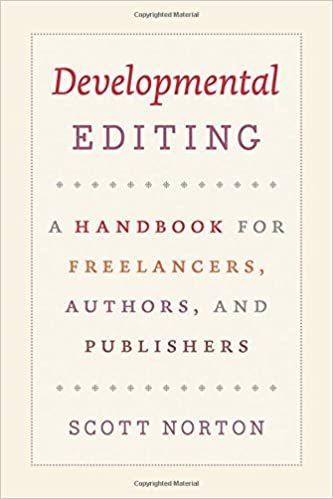 Authors A Handbook for Freelancers and Publishers Developmental Editing