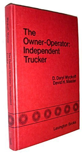 The Owner-Operator, Independent Trucker