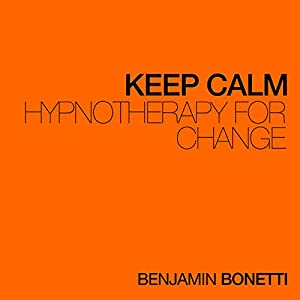 Keep Calm - Hypnotherapy For Change Speech