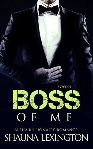 boss-of-me-book-four-alpha-billionaire-romance-series