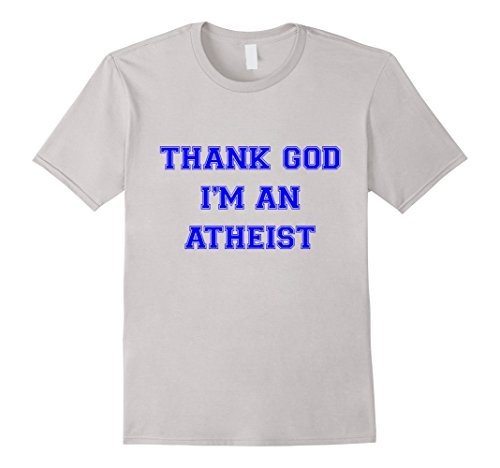 Thank God I'm An Atheist Comedy T-Shirt