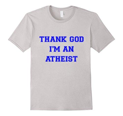 Thank God I'm An Atheist Comedy T-Shirt