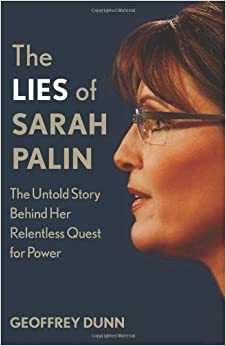 Book The Lies of Sarah Palin: The Untold Story Behind Her Relentless Quest for Power