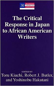 Toru Kiuchi - The Critical Response In Japan To African American Writers: 30