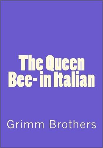 The Queen Bee- in Italian