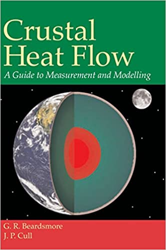 Crustal Heat Flow: A Guide to Measurement and Modelling